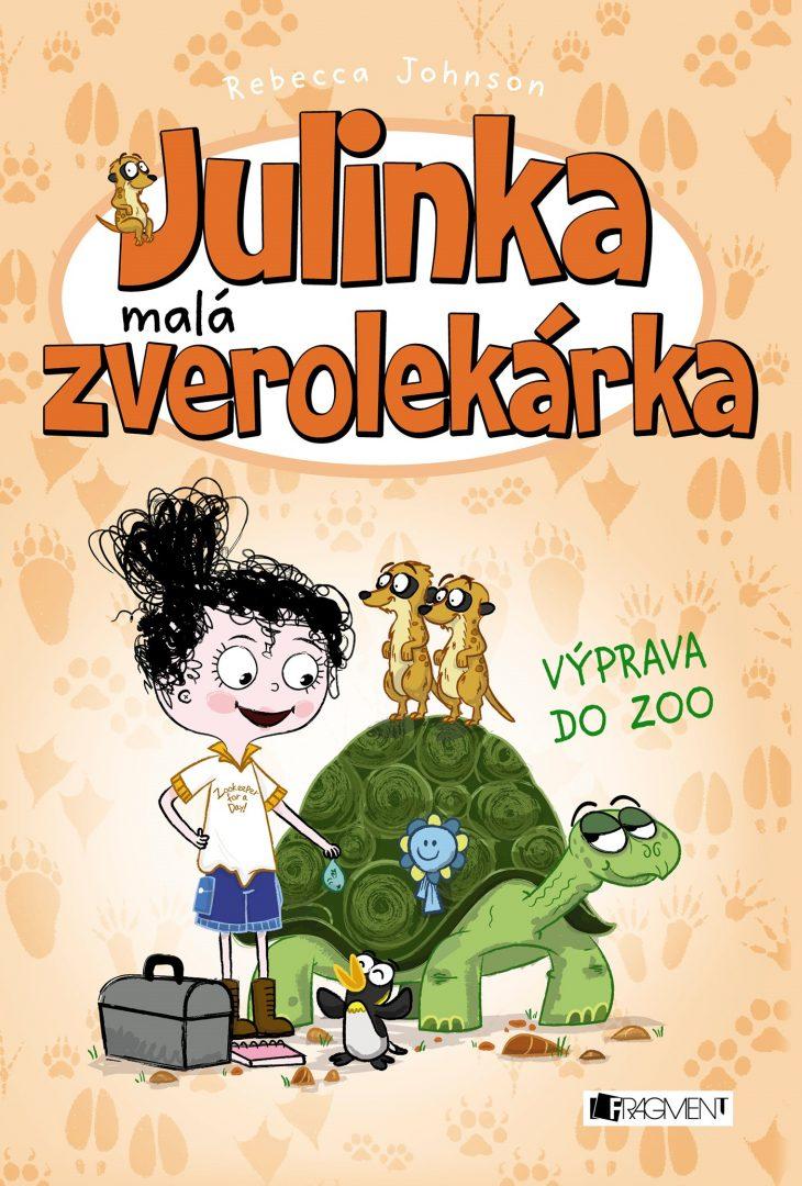 Julinka – malá zverolekárka 6 – Výprava do zoo – Rebecca Johnson